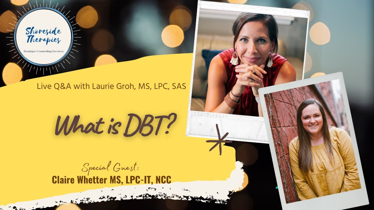 DBT: Live with Claire Whetter MS, LPC IT, NCC