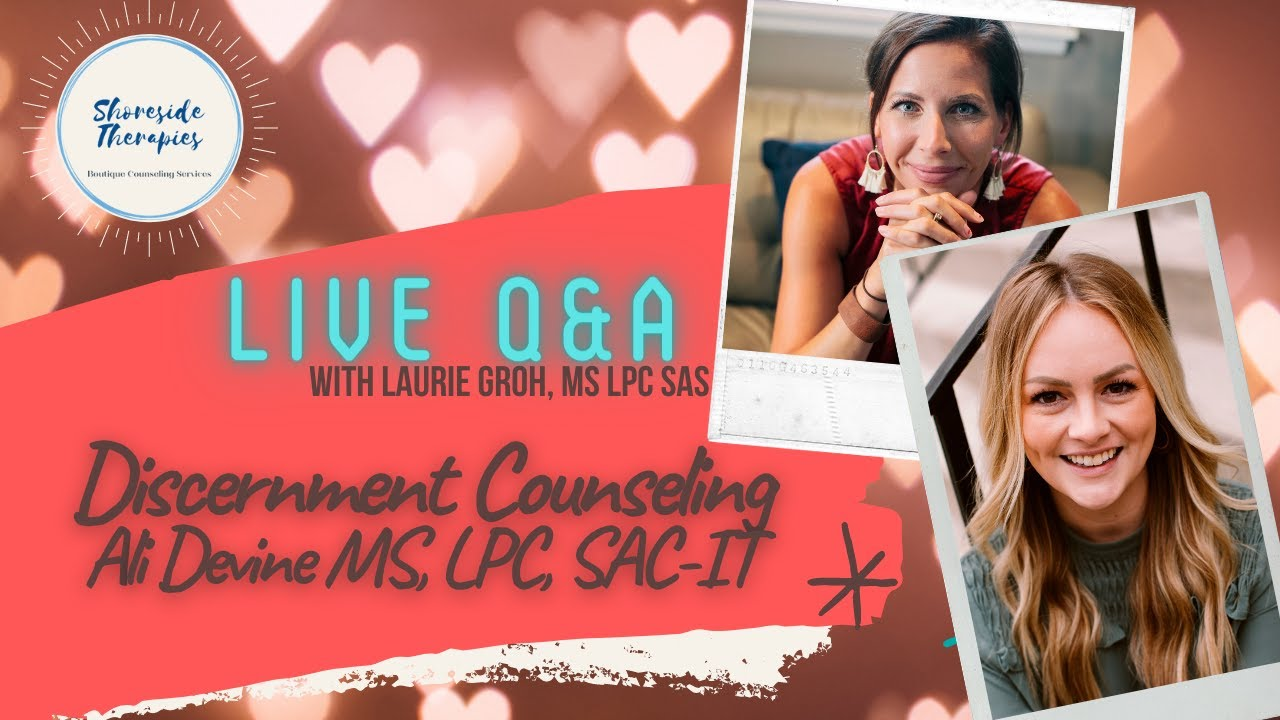 What is Discernment Counseling